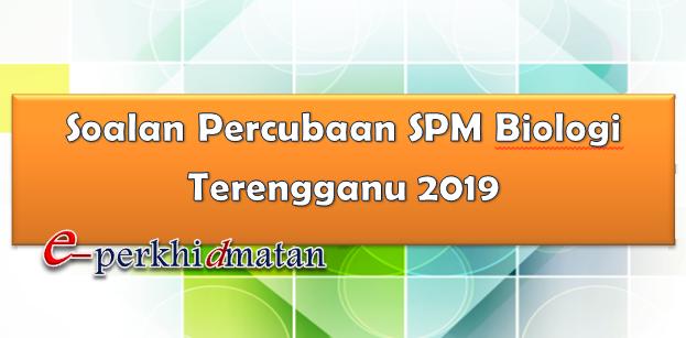 Soalan Percubaan Spm Biologi Terengganu 2019 E Perkhidmatan